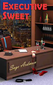 Executive Sweet, a romance novel by Sage Ardman